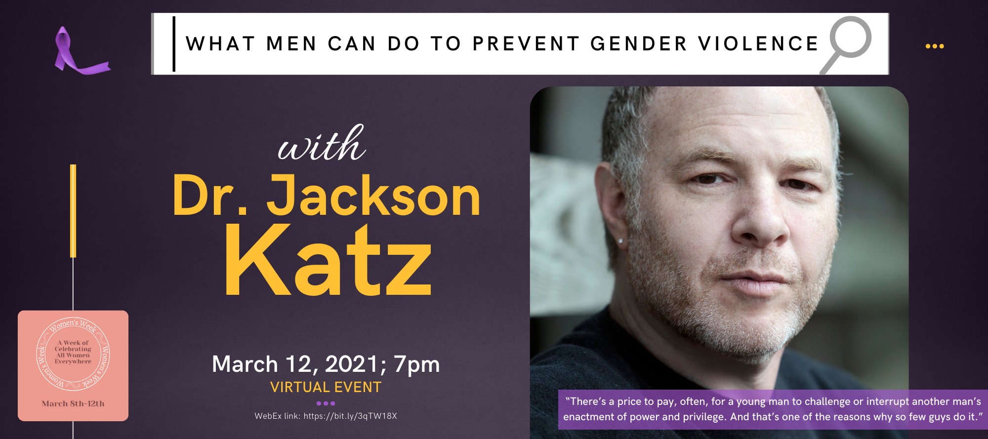"""""""What Men can do to Prevent Gender Violence, and How They Play an Active Role in Counteracting this Behavior"""""""